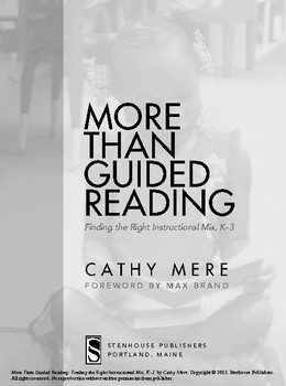 More Than Guided Reading: Finding the Right Instructional Mix, K-3