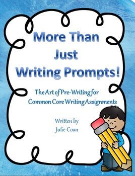 More Than Just Writing Prompts: The Art of Pre-Writing