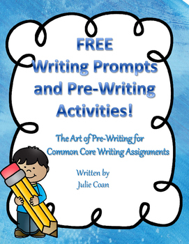 More Than Just Writing Prompts: The Art of Pre-Writing Free Version