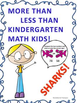 "More Than Less Than Sharks ""Math Kids"" (Kindergarten Worksheets)"