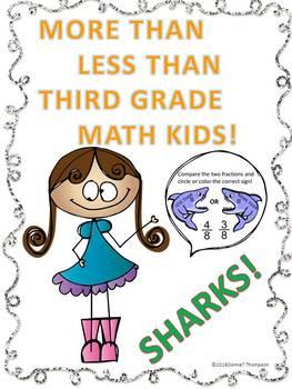 "More Than Less Than Sharks ""Third Grade Math Kids"" (Worksheets)"