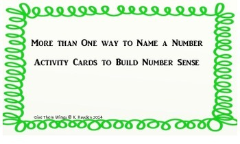 More Than One Way to Name a Number: Activity Cards