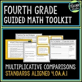 Multiplication Comparison Problems: 4th Grade Guided Math Toolkit