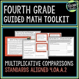 4th Grade Guided Math Toolkit: Multiplication and Addition Comparison Problems
