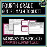 4th Grade Guided Math Toolkit: Prime and Composite Numbers Factors and Multiples