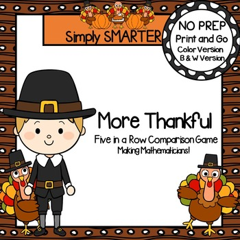 More Thankful:  NO PREP Thanksgiving Five in a Row Number Comparison Game