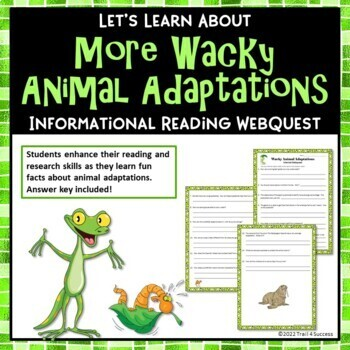 More Wacky Animal Adaptations Webquest Reading Research Activity