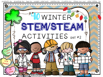 Winter & Holiday STEM & STEAM Activities (Valentines, Chin
