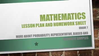 Grade 7 More about probability, Representative, biased and unbiased samples