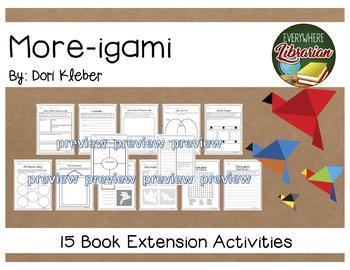 More-igami by Dori Kleber 15 Book Extension Activities EASY NO PREP