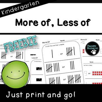 More of Less of Student Pages (***FREEBIE***Kindergarten-K.MD.1 and K.MD.2)