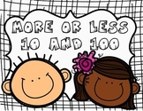 More or Less 10 and 100