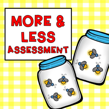 More or Less Assessment