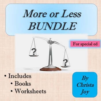 More or Less Bundle for Special Education