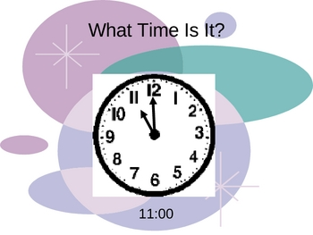 More practice telling time Power Point Presentation