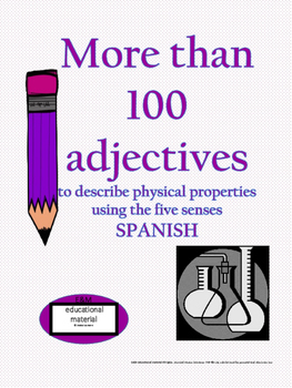 More than 100 Adjectives to describe physical properties IN SPANISH