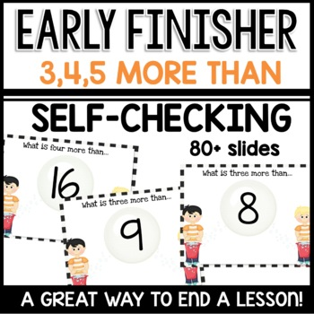 More than 3, 4, and 5 (Early finisher PPT)