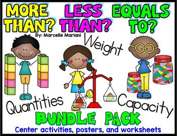 More than-Less than, Heavier-Lighter, Holds more-Holds less (Common Core)