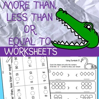 More than, less than equal to worksheets53