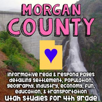 Morgan County, Utah - Informative Reading and Writing - Social Studies