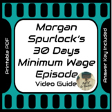 Morgan Spurlock 30 Days Minimum Wage Episode Video Movie Guide