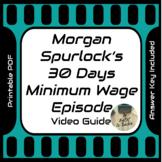 Morgan Spurlock 30 Days Minimum Wage Episode Video Movie Guide