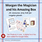 Morgan the Magian Interactive Story Book for Irregular Plurals