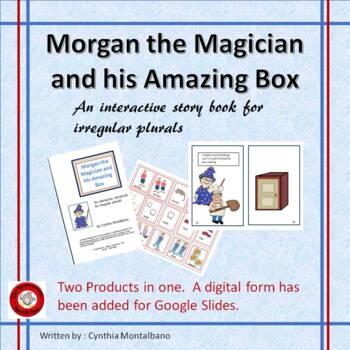 Morgan the Magian Interactive Story Book for Irregular Plurals