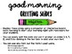 Editable Good Morning Arrival PowerPoint Slides