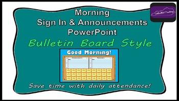 Morning Attendance - Bulletin Board Edition