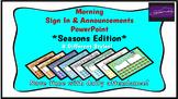 Morning Attendance - Seasons Edition