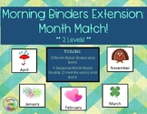 Morning Binder Work Extension - Months of the Year Match (2 Levels)