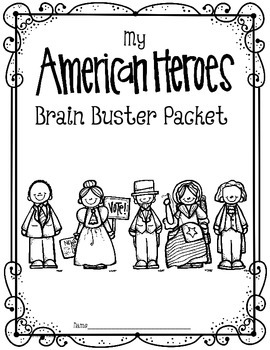 Morning Brain Busters. American Heroes