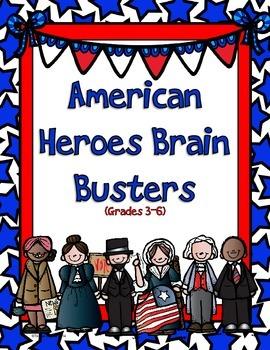 Morning Brain Busters. American Heroes