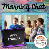 Morning Chat April Prompts: Whiteboard and Chalkboard Themed
