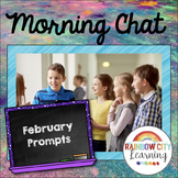 Morning Chat February Prompts: Whiteboard and Chalkboard Themed
