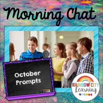 Morning Chat October Prompts: Whiteboard and Chalkboard Themed