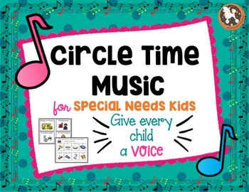 Circle Time  Music for Special Needs Kids with Boardmaker Symbols