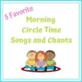 Morning Circle Time Songs and Chants to Start the Day