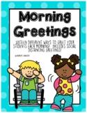Morning Classroom Greetings - Regular & Social Distancing