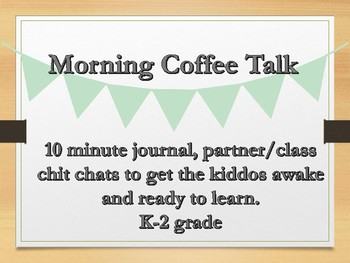 Morning Coffee Talk Journal partner or class talks morning routine part one