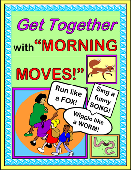 """Morning Moves!"" -- Build a Community in Your Class!"
