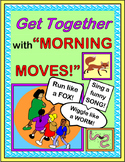 """""""Morning Moves!"""" -- Build a Community in Your Class!"""