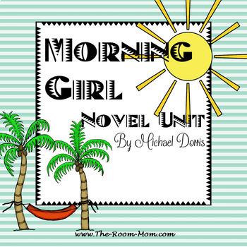 Morning Girl Novel Unit