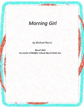 Morning Girl Literature and Grammar Unit