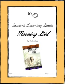 Morning Girl by Michael Dorris - Student Learning Guide