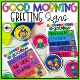 Editable Morning Greeting Signs • Morning Greeting Choices