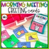 Morning Meeting Greeting Choice Cards