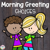 Morning Greeting Choices | Back to School | Good Morning Signs