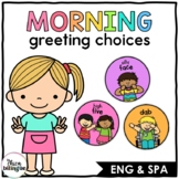 Morning Greeting Choices | English & Spanish